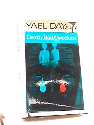 Death Had Two Sons: Yael Dayan