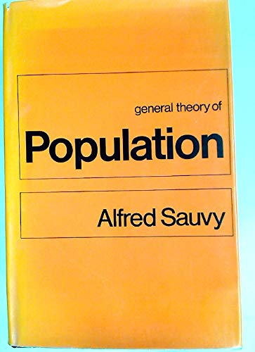 9780297763086: General Theory of Population (English and French Edition)