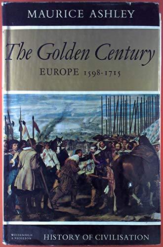 9780297763123: Golden Century (History of Civilization)