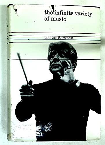 Infinite Variety of Music: Bernstein, Leonard