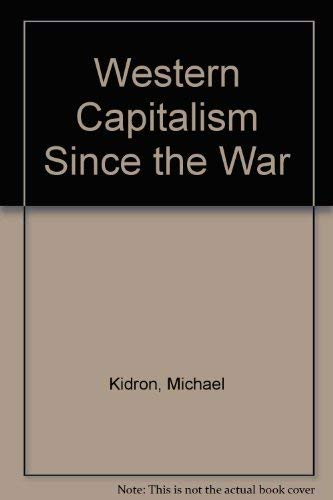 9780297764083: Western Capitalism Since the War