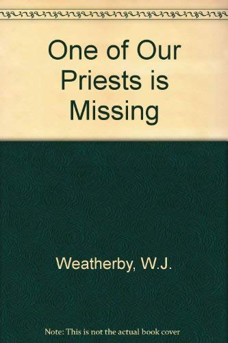 One of Our Priests is Missing
