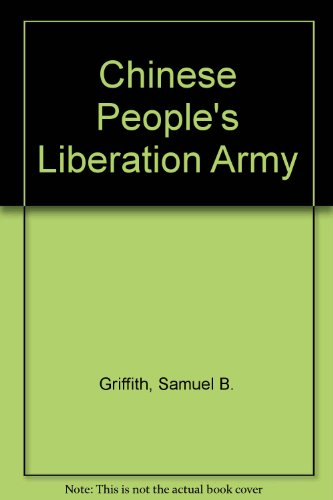 9780297764151: Chinese People's Liberation Army (United States and China in world affairs series)