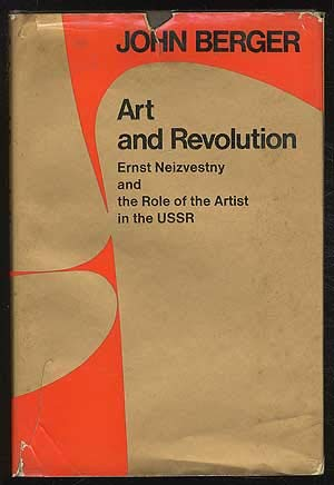 9780297764175: Art and Revolution: Ernst Neizvestrey and the Role of the Artist in the U.S.S.R.