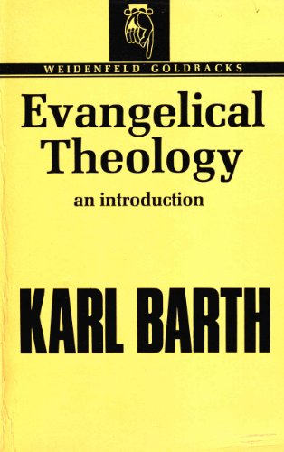 9780297764229: Evangelical Theology (Goldbacks)