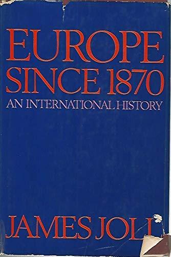 9780297765240: Europe Since 1870: An International History
