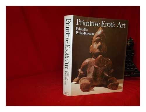 Primitive Erotic Art (A world history of
