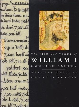 9780297765509: The Life and Times of William I (Kings & Queens of England)