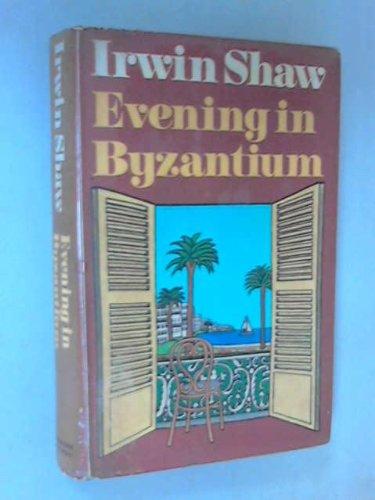 9780297765592: Evening in Byzantium