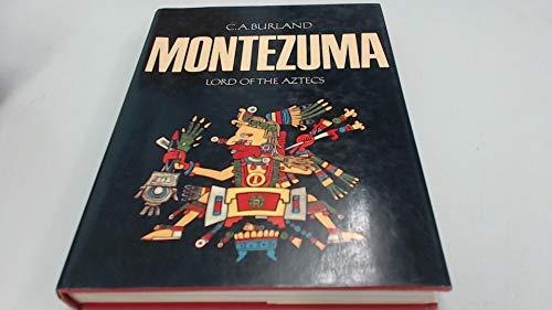 9780297765660: Montezuma, lord of the Aztecs