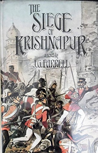 Siege of Krishnapur: Farrell, J. G. (James Gordon)