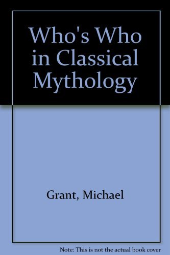 9780297766001: Who's who in classical mythology