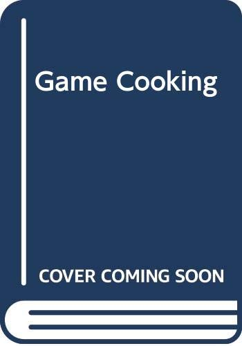 9780297766544: Game Cooking