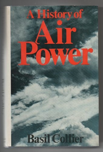 9780297766971: History of Air Power