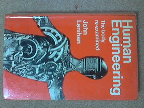 Human engineering: The body re-examined: John Lenihan