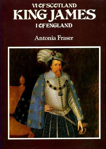 9780297767756: King James VI of Scotland, I of England (Kings & Queens of England)