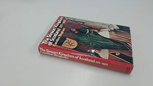 9780297768081: Stewart Kingdom of Scotland, 1371-1603