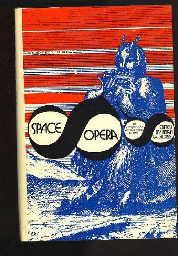9780297768111: Space Opera (Science fiction)