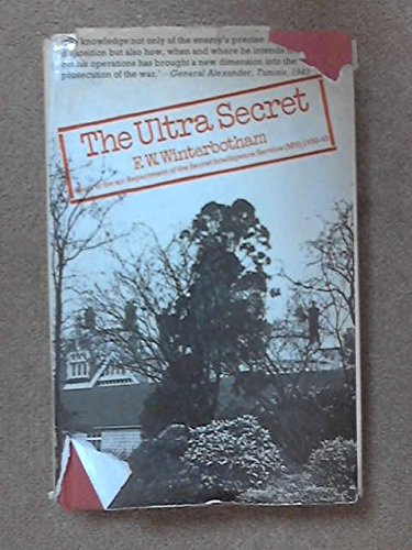 9780297768326: The Ultra Secret