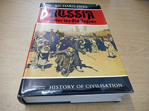 9780297768449: Russia Under the Old Regime (History of Civilization)