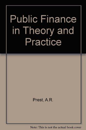 9780297768494: Public Finance in Theory and Practice