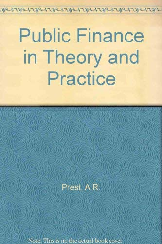 9780297768586: Public Finance in Theory and Practice