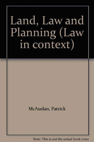 Land, Law and Planning (Law in context): Patrick McAuslan