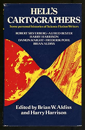 Hell's Cartographers: Aldiss, Brian W. And Harry Harrison, Editors