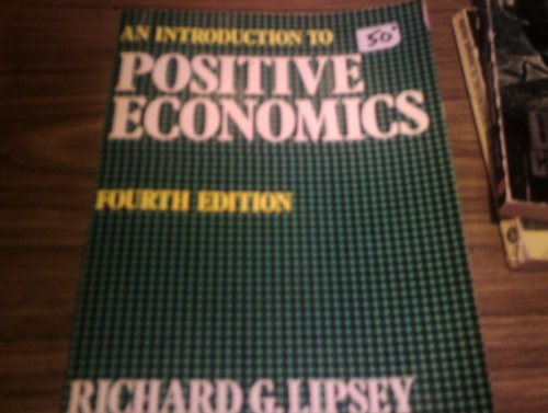 9780297768999: Introduction to Positive Economics