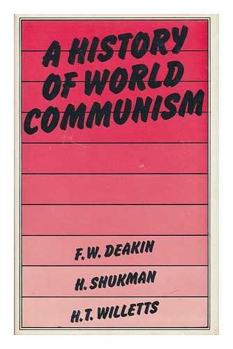 9780297769088: History of World Communism