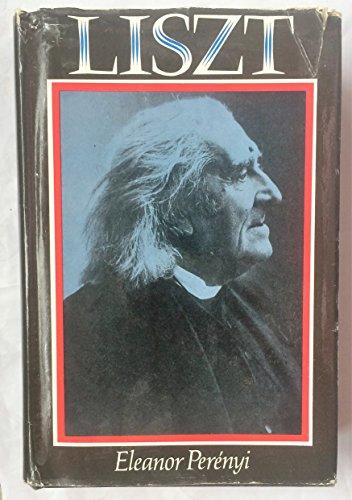 9780297769101: Liszt