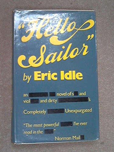 9780297769293: Hello Sailor
