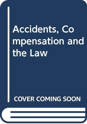 9780297769644: Accidents, Compensation and the Law (Law in context)