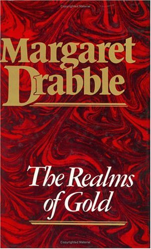 The Realms Of Gold: Drabble, Margaret