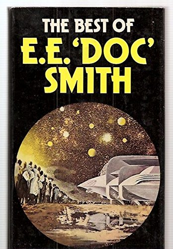 9780297770046: The Best of E. E. Doc Smith