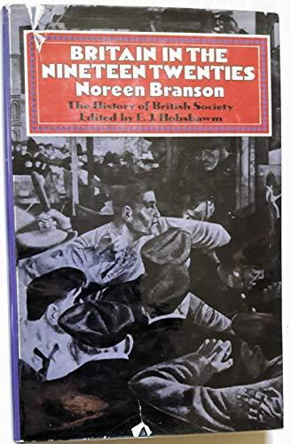 9780297770091: Britain in the Nineteen Twenties