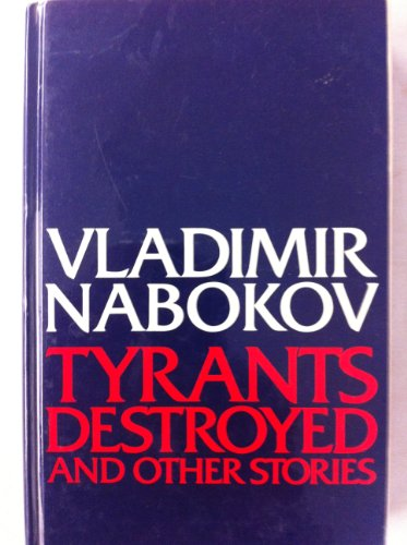 9780297770237: Tyrants Destroyed and Other Stories