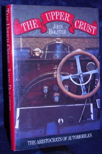 Upper Crust (Library of Motoring) (029777042X) by John BOLSTER