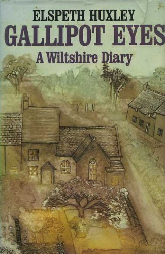 9780297770787: Gallipot Eyes: A Wiltshire Diary