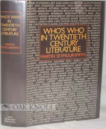 9780297770855: Who's Who in Twentieth Century Literature