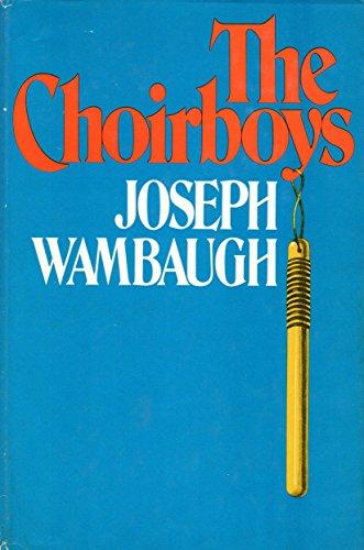 9780297771036: The Choirboys