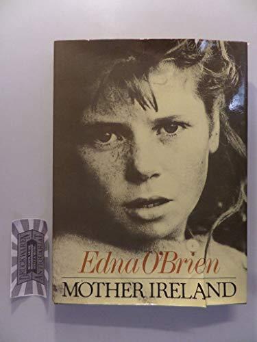 9780297771104: Mother Ireland