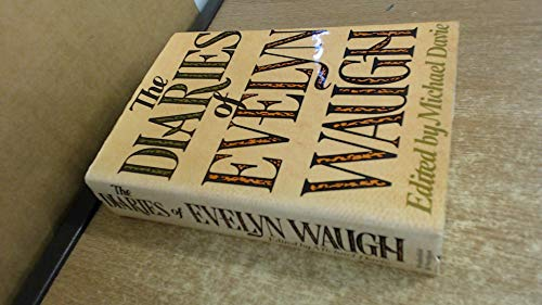 9780297771265: Diaries of Evelyn Waugh