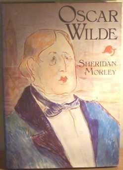 9780297771609: Oscar Wilde