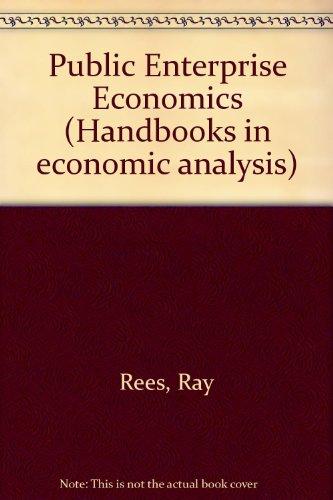 9780297771708: Public Enterprise Economics (Handbooks in economic analysis)