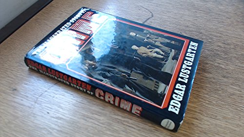 9780297771968: The Illustrated Story of Crime