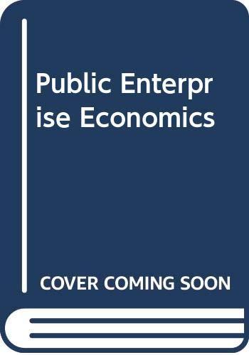 9780297772194: Public Enterprise Economics