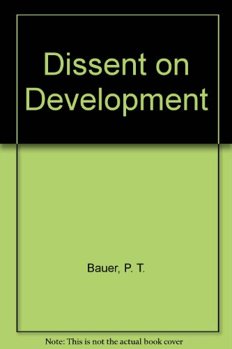 9780297772200: Dissent on Development