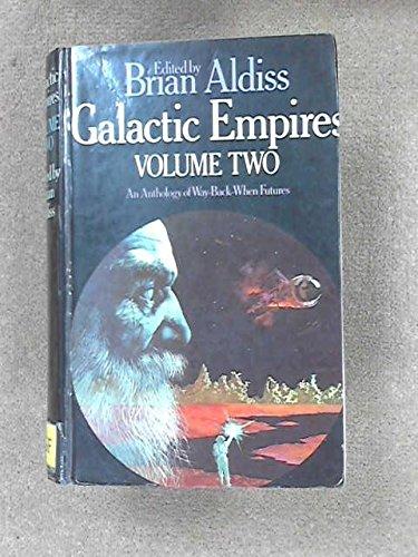 Galactic Empires: v. 2: Brian W. Aldiss