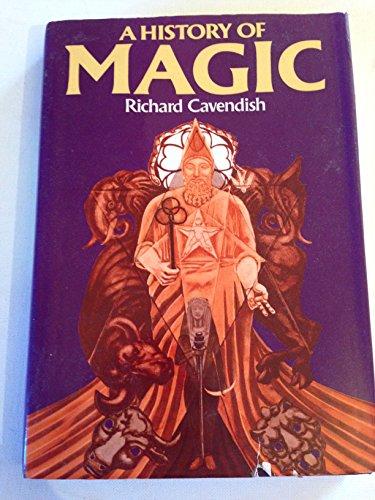 9780297772521: History of Magic